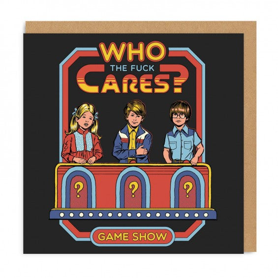 Who The F#ck Cares Game Show Square Greeting Card