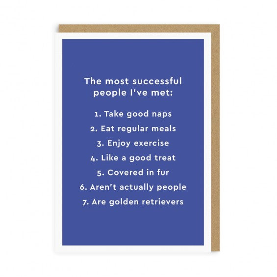 The Most Successful People I've Met... Greeting Card