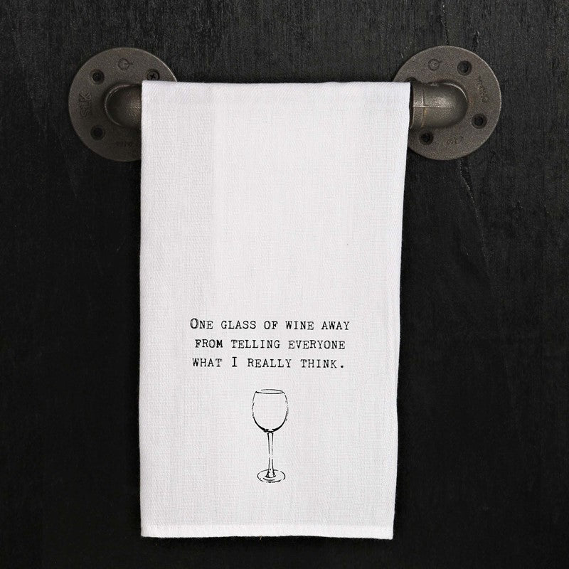 Flour Sack Quote Dish Kitchen Towel (One Glass of Wine From Telling Everyone What I Really Think)