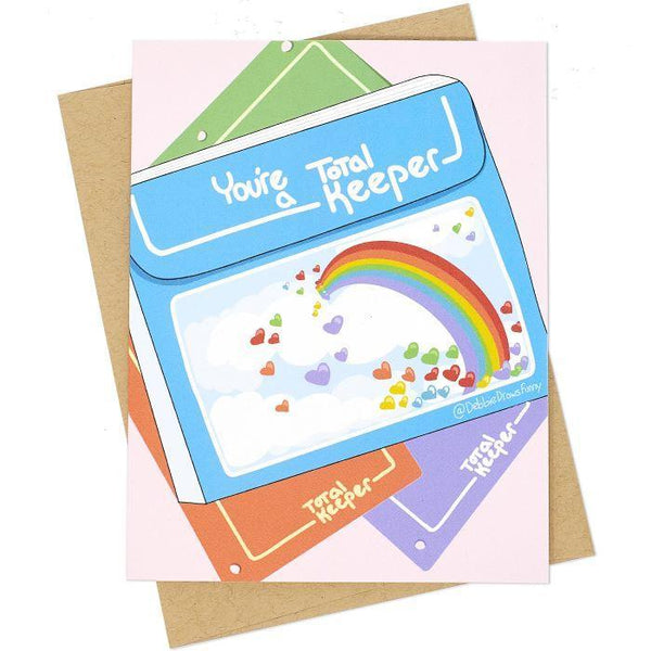 You're A Total Keeper - Greeting Card