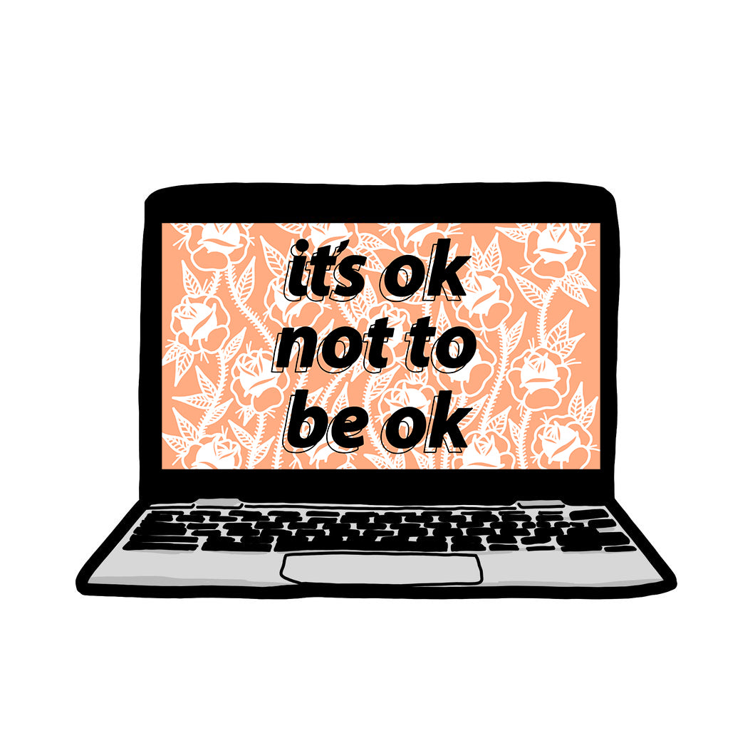 Digital It's Ok Not To Be Ok Laptop Background