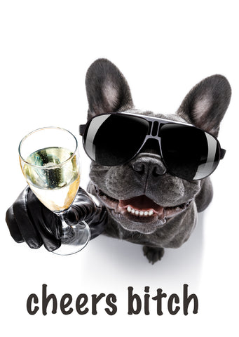 'Cheers Bitch' Greeting Card - French Bull