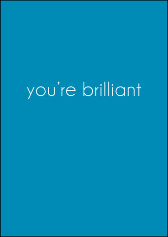 'You're Brilliant' Greeting Card - Kraft Orange
