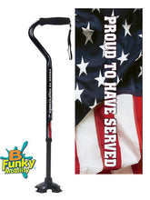 Load image into Gallery viewer, Military Walking Cane US Proud to have served Offset footed quad Adjustable Men or Women Veteran BFunkyMobility