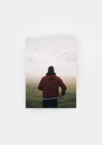 """The Resurrected Life"" Legacy Book 