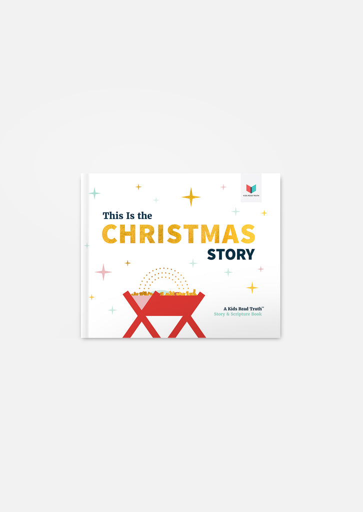 this is the christmas story a kids read truth story scripture book