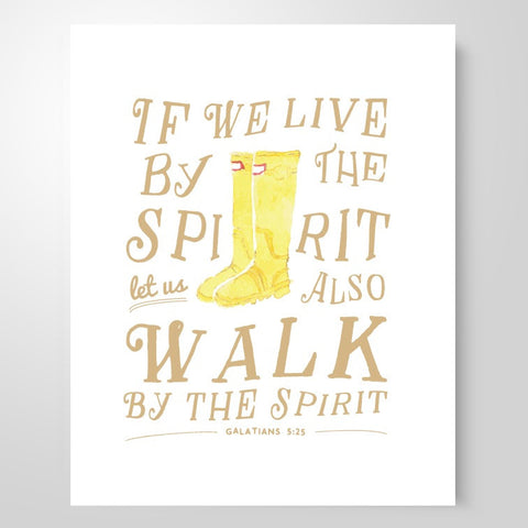 """Walk by the Spirit"" 
