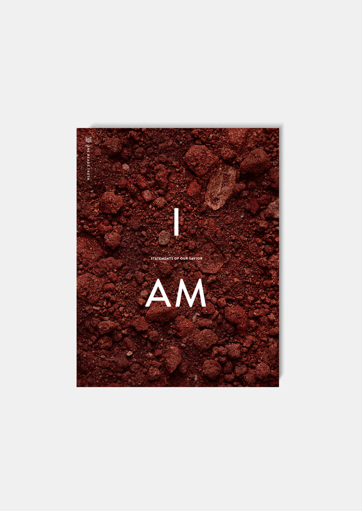 <i>I Am: Statements of Our Savior</i> Study Book | She Reads Truth