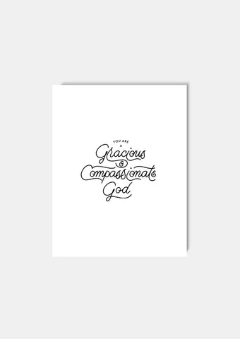 """Gracious & Compassionate God"" Art Print"