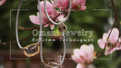 Omani Jewelry's Favorite Artisan Techniques
