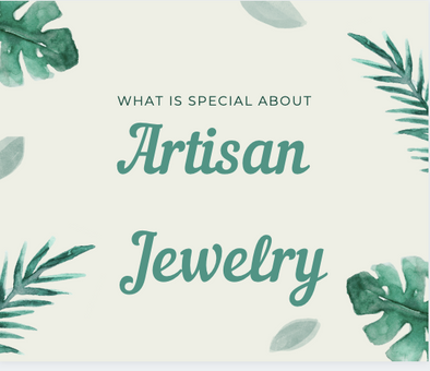 What's Special About Artisan Jewelry?