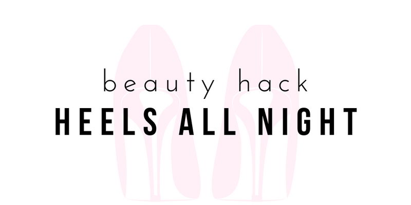 Beauty Hack: Wear Heels All Night-Article & Thread Boutique