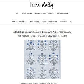 Luxe Daily | Madeline Weinrib Press 2017