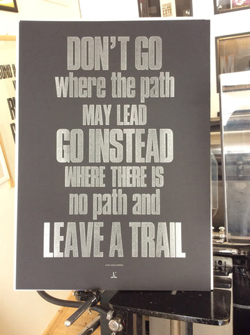"Poster ""Don't go where the path..."""
