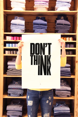 "Poster ""DON'T THINK INK"""