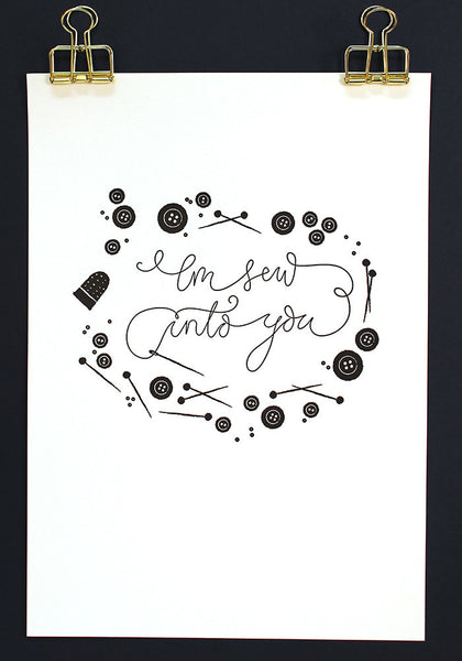 "Poster A4 ""I'm sew into you"""