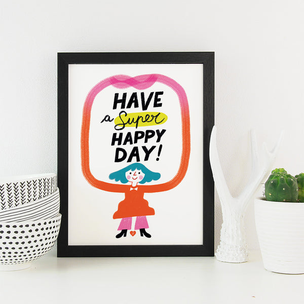 Have a super happy day - ILARIA FACCIOLI