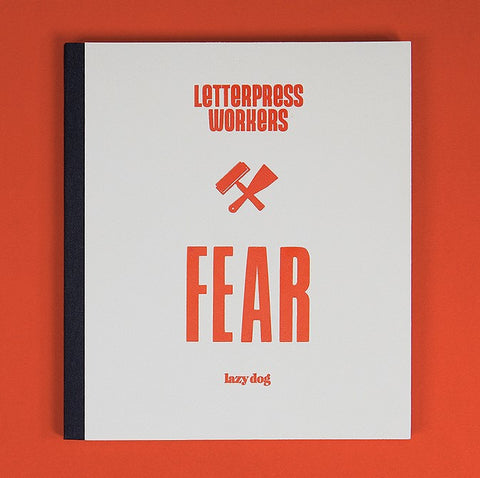 "Libro ""Letterpress workers - FEAR"""