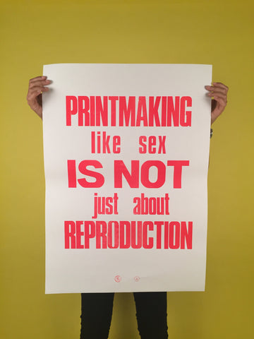 "Poster ""PRINTMAKING LIKE SEX"""