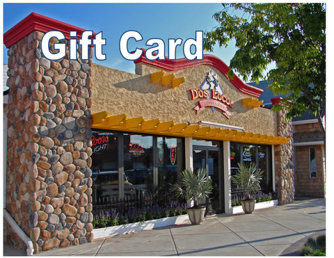 Dos Locos Gift Certificate
