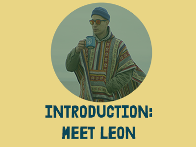 Introduction-Meet Leon!
