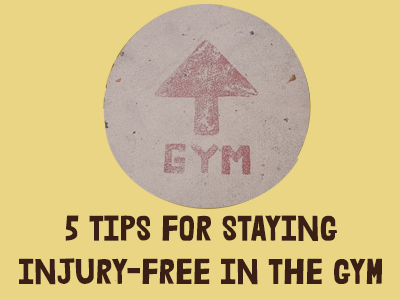5 tips for staying injury free at the gym