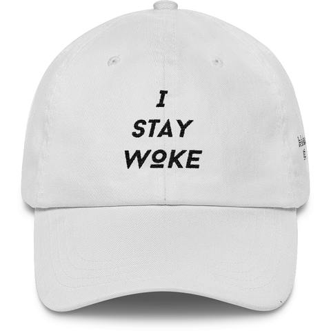 I Stay Woke White Dad Hat