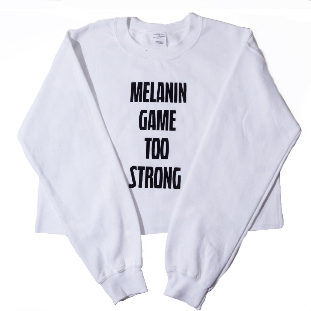Melanin Game Too Strong Crop Sweatshirt