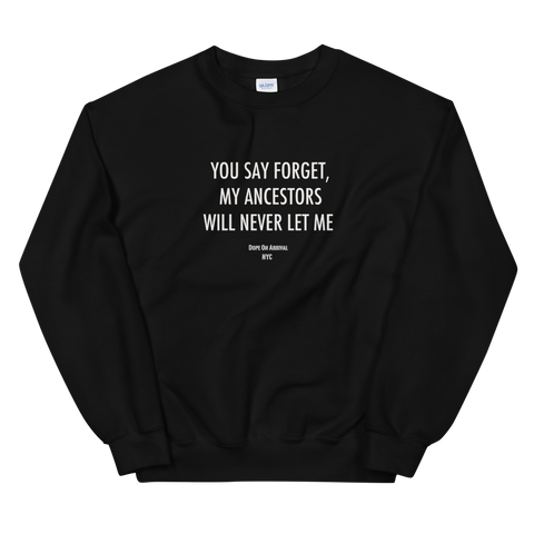 Never Forget Unisex Crewneck Sweatshirt
