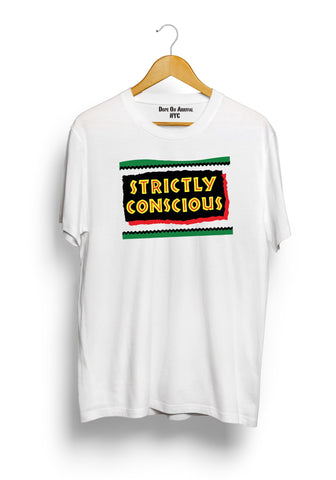 Strictly Conscious Unisex T-Shirt