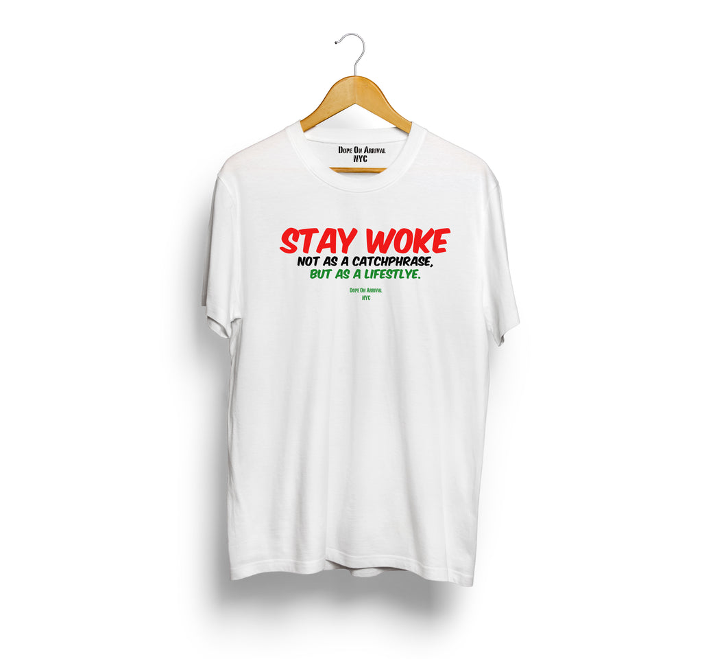 Woke Not A Catchphrase Unisex T-Shirt