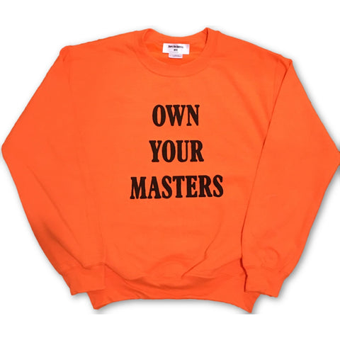 Own Your Masters Unisex sweatshirt