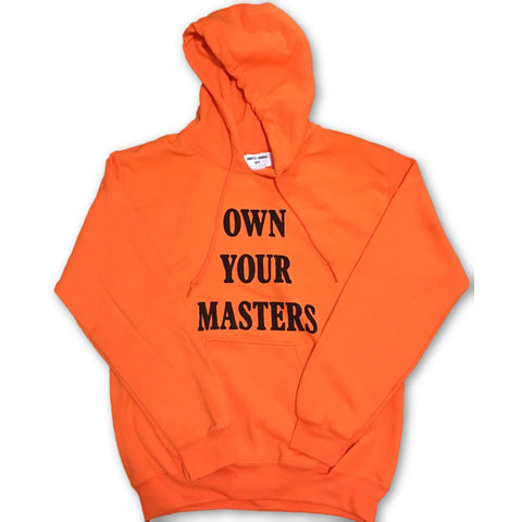 Own Your Masters Orange Unisex Hoodie