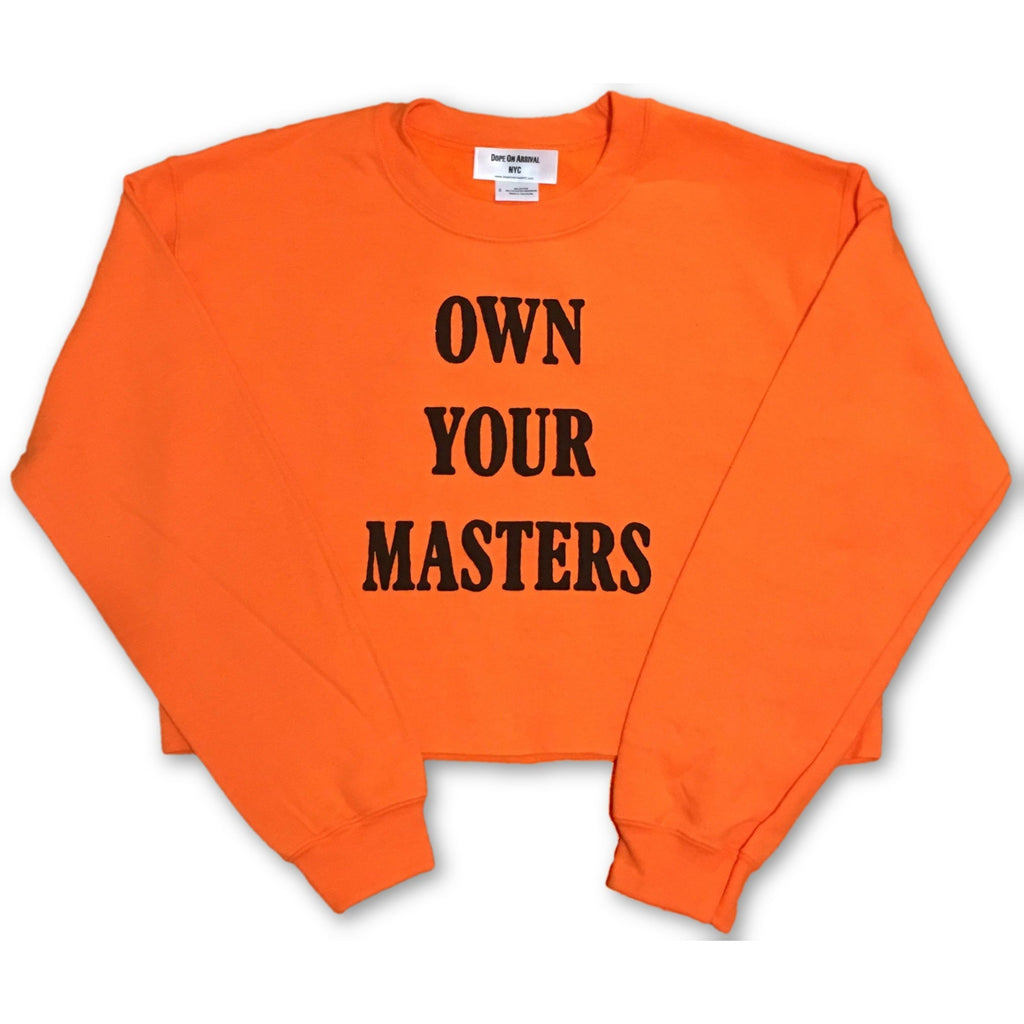Own Your Masters Crop Sweatshirt