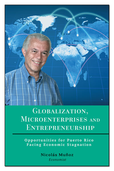 Globalization, Microenterprises and Entrepreneurship - Nicolas Muñoz - LibrosOnDemand.com