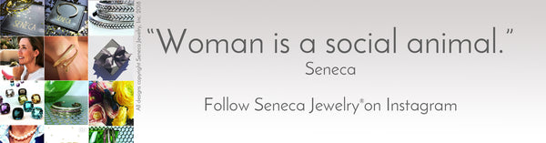 Follow Seneca Jewelry on Instagram @senecajewelry or #simplicityisluxury