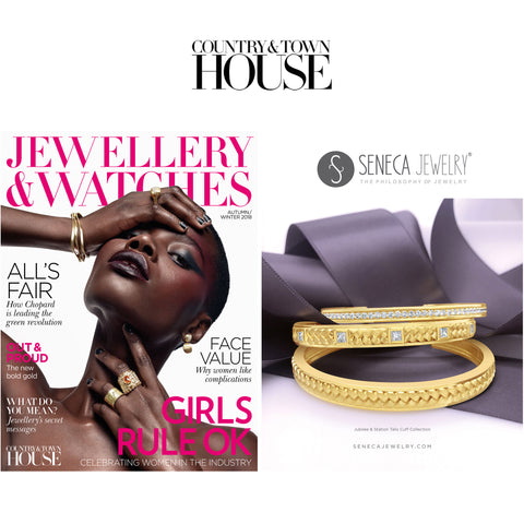 Seneca Jewelry's Coveted 18k Gold & Diamond Talis Cuffs Appears In Country & Town House's Annual Jewellery & Watch Guide