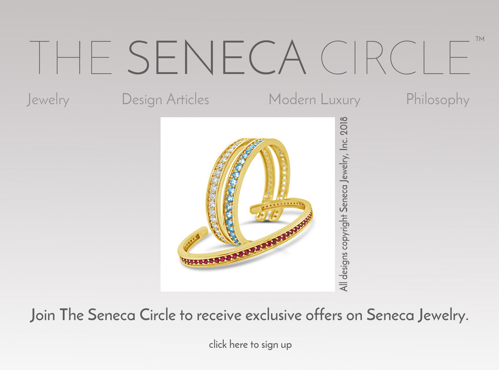 Join The Seneca Circle For Future Updates On New Collections and News Coverage