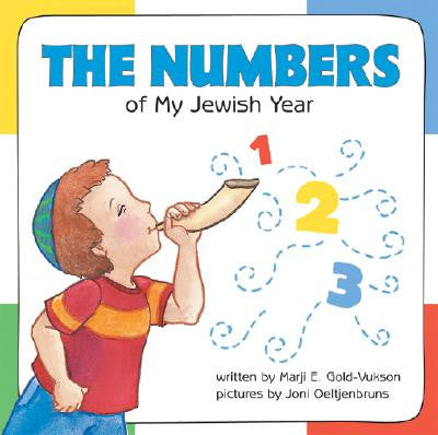 Numbers of My Jewish Year by Marji E. Gold-Vukson