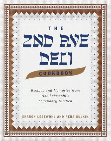 The 2nd Ave Deli Cookbook by Sharon Lebewohl and Rena Bulkin