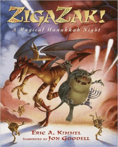 Zigazak: a Magical Hanukkah Night by Kimmel, Eric