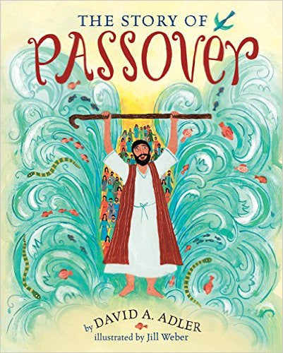 The Story of Passover by David A. Adler