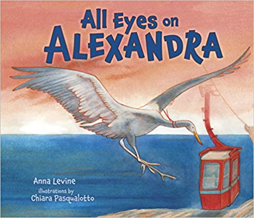 All Eyes on Alexandra by Anna Levine