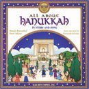 All about Hanukkah in Story and Song by Judyth Groner and Madeline Wikler, Audio CD