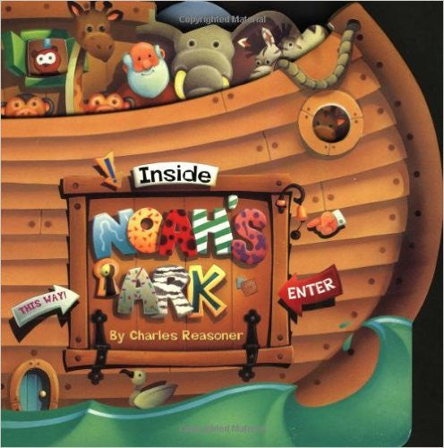 Inside Noah's Ark by Charles Reasoner
