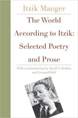 The World According to Itzik NEW YIDDISH LIBRARY by Manger Itzik