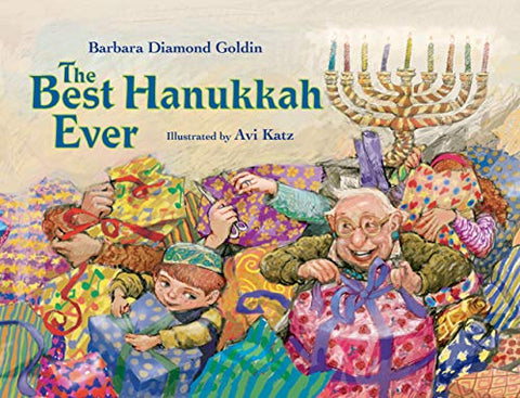 The Best Hanukkah Ever by Barbara Diamond Goldin