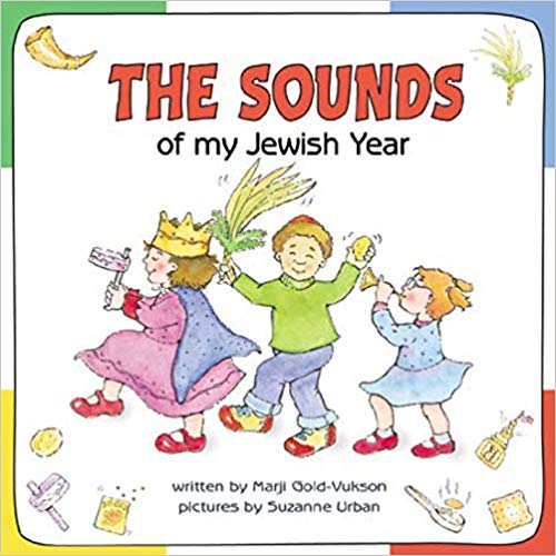 The Sounds of My Jewish Year by Marji Gold-Vukson, Suzanne Urban