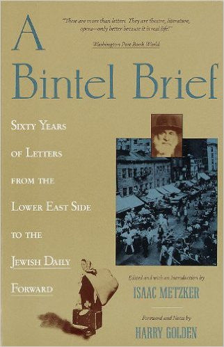 The Bintel Brief, Editor Isaac Metzker