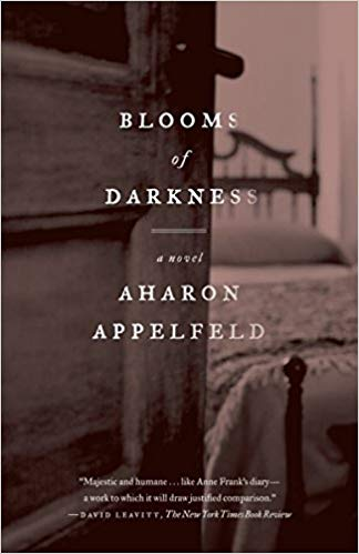 Blooms of Darkness: A Novel by Aharon Appelfield
